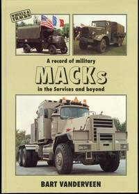 A Record of Military Macks in the Services and Beyond (Wheels & Tracks)