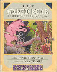 The Naked Bear: Folktales of the Iroquois