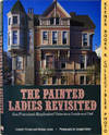 The Painted Ladies Revisited San Francisco's Resplendent Victorians Inside  And Out