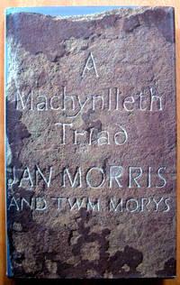 A MacHynlleth Triad. Triawd MacHynlleth