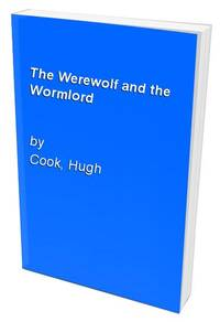 The Werewolf and the Wormlord