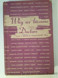 Why We Became Doctors
