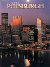 The Power of Pittsburgh (Urban Tapestry Series)
