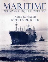 Maritime Personal Injury Defense: An Outline