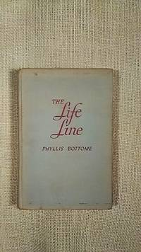 The Life Line by Phyllis Bottome - First - 1946 - from BookandPen and Biblio.co.uk