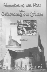 Remembering our Past and Celebrating our future: St. Joseph Parish