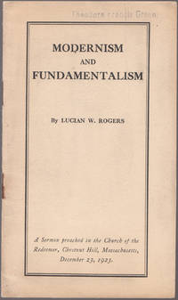 image of A 1923 Sermon by Lucian W. Rogers , Modernism and Fundamentalism