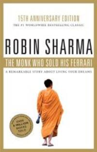 image of The Monk Who Sold His Ferrari: Special 15th Anniversary Edition [Paperback]