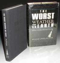 Worst Weather on Earth, a History of the Mount Washington Observatory