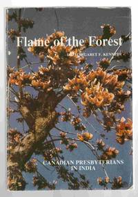 Flame of the Forest, Canadian Presbyterians in India