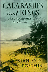 Calabashes and Kings: An Introduction to Hawaii