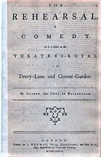 image of THE REHEARSAL.  A COMEDY.  As it is Acted at the Theatres-Royal in Drury-Lane and Covent-Garden.  By George, late Duke of Buckingham