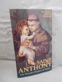 Saint Anthony: The Wonder-Worker of Padua