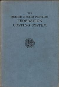 B.F.M.P. Costing System. Explanation and Specimen Forms.