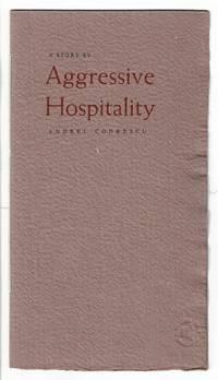 Aggressive hospitality