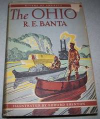 The Ohio (Rivers of America) by R.E. Banta - Hardcover - Signed - 1949 - from Easy Chair Books (SKU: 150140)