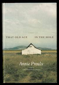 That Old Ace in the Hole: A Novel