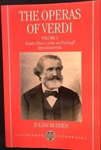 The Operas of Verdi Volume 3