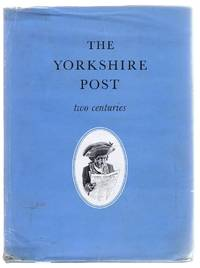 The Yorkshire Post, two centuries