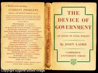 THE DEVICE OF GOVERNMENT An Essay on Civil Polity