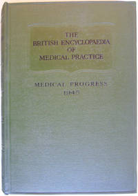 The British Medical Encyclopaedia Of Medical Practice Surveys and Abstracts 1945