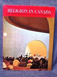 Canadian Illustrated Library Religion in Canada, The