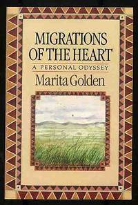 Migrations of the Heart: A Personal Odyssey