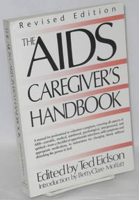 The AIDS caregiver's handbook: revised edition