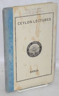 Ceylon lectures (delivered as extension lectures in Ceylon in March, 1944