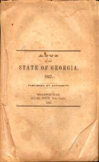 Acts of the State of Georgia, 1847. Published by Authority