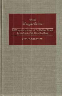 The Bugarstica A Bilingual Anthology of the Earliest Extant South Slavic Folk Narrative Song (Illinois Medieval Studies)