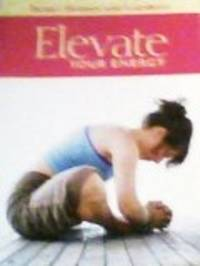 Elevate Your Energy [Better Homes and Gardens]