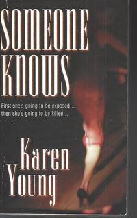 Someone Knows (Zebra Romantic Suspense) by  Karen Young  - Paperback  - 2002-03-01  - from Vada's Book Store (SKU: 0821768298)