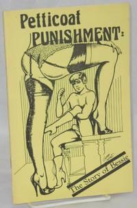 Petticoat punishment: the story of Bessie