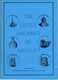 THE LISTED BUILDINGS OF MOSELEY