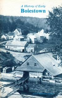 A HISTORY OF EARLY BOIESTOWN