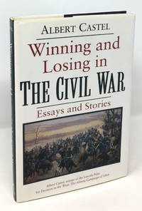 Winning and Losing in the Civil War: Essays and Stories