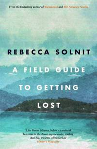 image of A Field Guide To Getting Lost