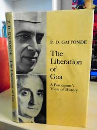 The Liberation of Goa. A Participant's View of History
