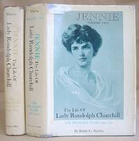 Jennie : The Life Of Lady Randolph Churchill Volume 1 -  The Romantic Years 1854 - 1895 [with] Volume II - The Dramatic Years 1895 - 1921 by  Ralph G Martin - Hardcover - mixed edition. - 1969 - 1971 - from Eastleach Books (SKU: 52280)