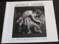 Arthur Leipzig: A Retrospective, Long Island University, January 23-February 19, 1989, C.W. Post Faculty Exhibition by  Arthur;Hillwood Art Gallery Leipzig - Paperback - Signed First Edition - 1989 - from The Wild Muse and Biblio.com