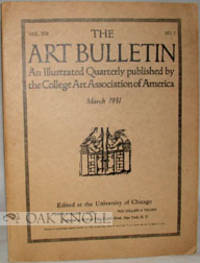 N.P.: College Art Association of America, 1931. stiff paper wrappers. 4to. stiff paper wrappers. 122...