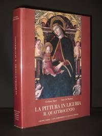 La Pittura in Liguria. Il Quattrocento
