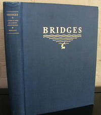 Bridges: A Study in Their Art, Science and Evolution