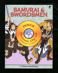 Samurai and Swordsmen CD-ROM and Book (Dover Electronic Clip Art). First Edition