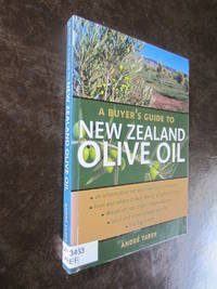 A Buyer\'s Guide to New Zealand Olive Oil
