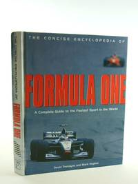 THE CONCISE ENCYCLOPEDIA OF FORMULA ONE