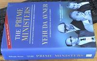 image of The Prime Ministers: An Intimate Narrative of Israeli Leadership