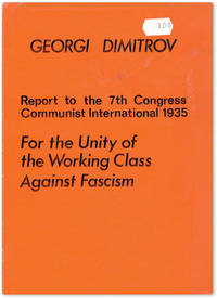 image of Report to the 7th Congress Communist International 1935: for the Unity of the Working Class Against Fascism