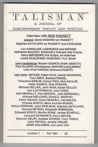 Talisman : A Journal of Contemporary Poetry and Poetics 7 (Fall 1991; Ron Padgett issue)